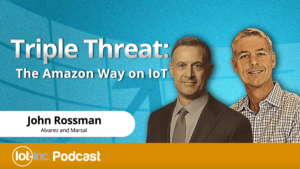 triple-threat-the-amazon-way-on-iot-podcast